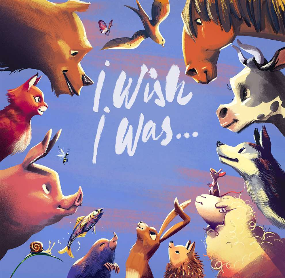 Jan Bielecki, Detailed textural children's book cover for I wish I was of animals including a bear, horse, pig, cat, rabbit, sheep and fox in a circle.