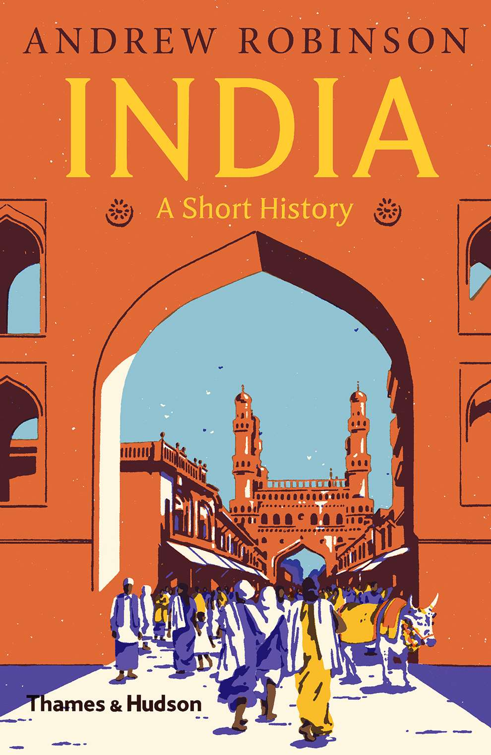 Harry Tennant, Book cover India A Short History for Thames and Hudson, bright, digital, textural style. Architecture.