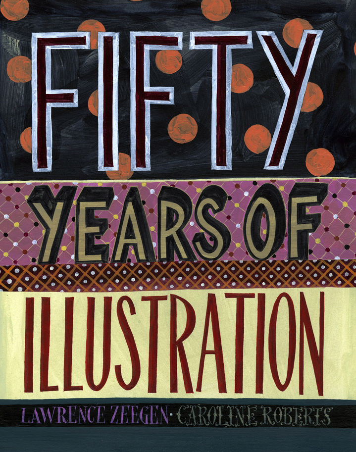 Jeff Fisher, Fifty years of illustration book cover - hand painted illustration and decorative background