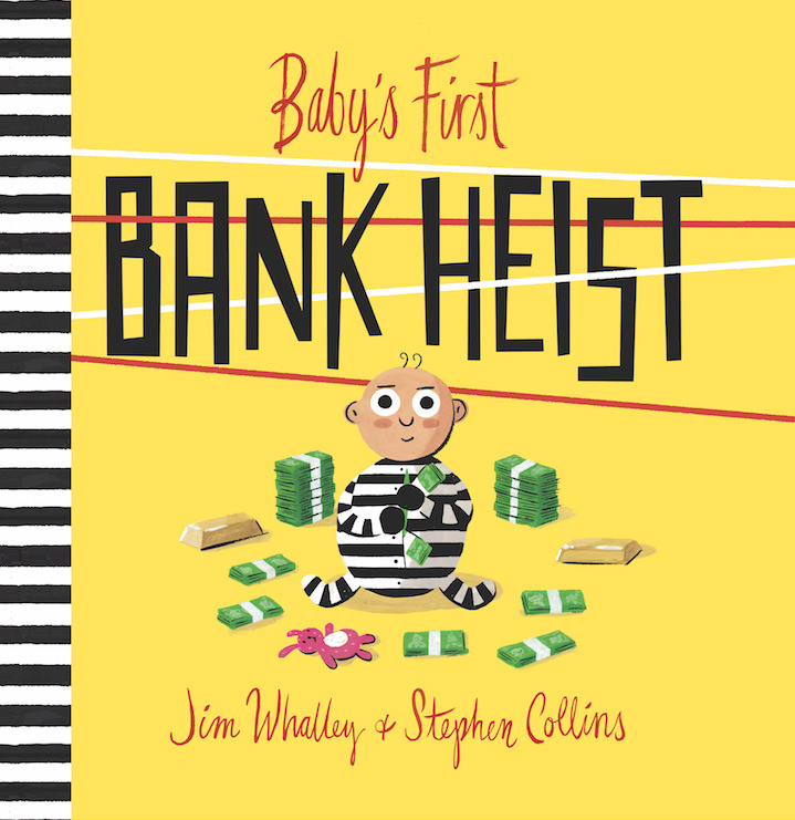 Stephen Collins, Children book cover of a criminal baby