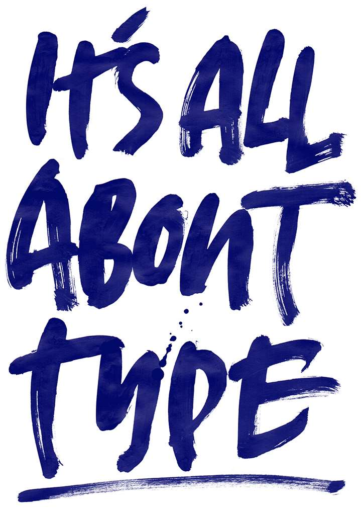 Ulla Puggaard, Handwritten expressive typography illustration spelling out It's all about Type.